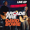 Arcade Fire/David Bowie: Live EP (Live At Fashion Rocks)